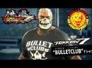 鉄拳 TEKKEN 7: FR - NJPW Trailer 2 - Bullet Club Shirts Special King Rage Art Confirmed!