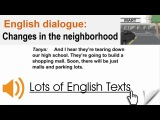 English dialogue - Changes in the neighborhood Lots of English Texts with Audio