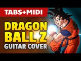 Dragon Ball Z Guitar Cover (acoustic fingerstyle guitar tabs and midi)