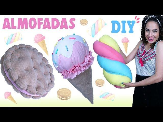 DIY ALMOFADAS FOFAS DE DOCES 🍭: SORVETE, BISCOITO MARSHMALLOW | Paula Stephânia