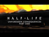 Half-Life: Unforeseen Consequences Part One [SFM]