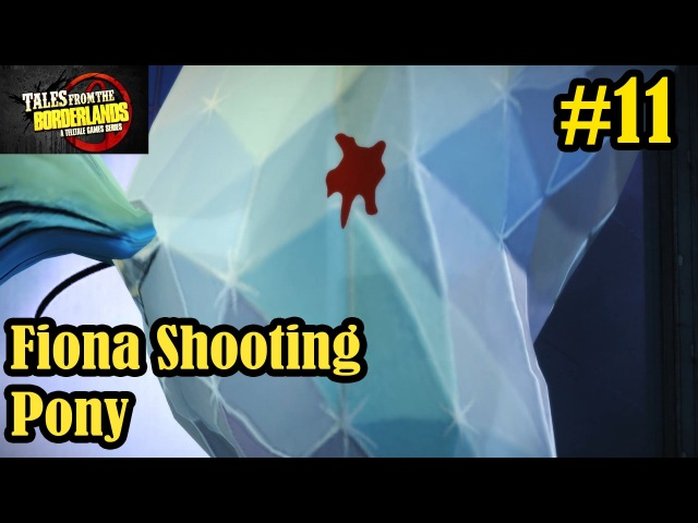 Tales From The Borderlands Episode 4 - Fiona Shooting Pony - Walkthrough Part 11
