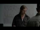 Фрагмент из фильма Настоящий детектив