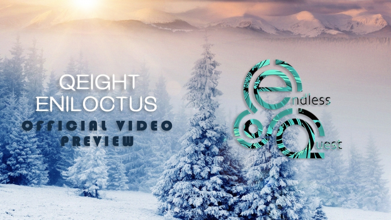Qeight - Eniloctus |Official Video| |Preview|