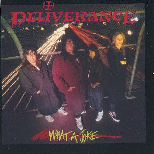 Deliverance альбом What A Joke