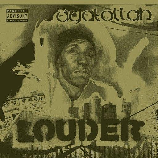 Ayatollah альбом Louder
