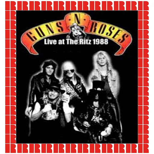 Guns N' Roses альбом The Ritz, New York, 1988 (Hd Remastered Edition)