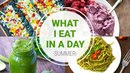 What I Eat In A Day SUMMER HEALTHY VEGAN RECIPES