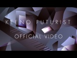 Keeno - Dream Sequence (feat. James Everingham) Official Video