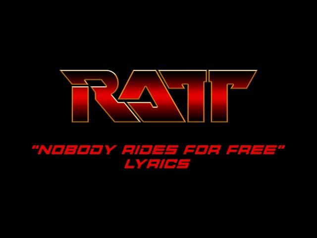 Ratt - Nobody Rides For Free (Lyrics) HQ Audio