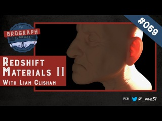 Brograph Tutorial 069 - Redshift Materials Part II