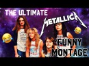The ULTIMATE Metallica funny montage