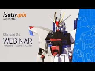 Clarisse Webinar: join us live & discover the awesome 3.6!