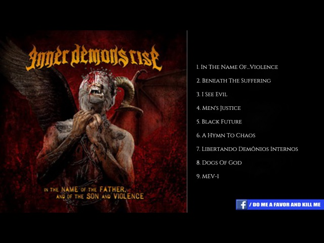 Inner Demons Rise - In The Name Of Father, And Of The Son And Violence | Full Album (Death Metal)