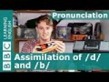 Pronunciation Assimilation of d and b