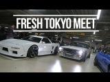 (Tokyo Drift in Real Life) FRESH TOKYO CAR MEET 2016 -