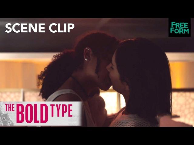 The Bold Type Season 1 Episode 9 It Gets Steamy With Kadena Salex Freeform