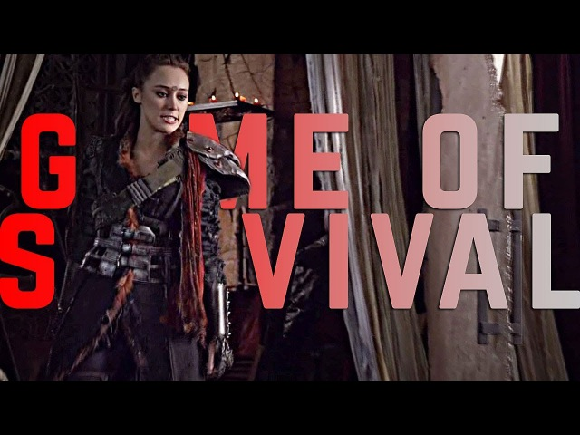 Game of survival | the 100 (collab w/ Lacrima)