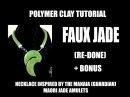 258 Polymer clay tutorial - Faux jade (ver 2) Premo and Pardo bonus