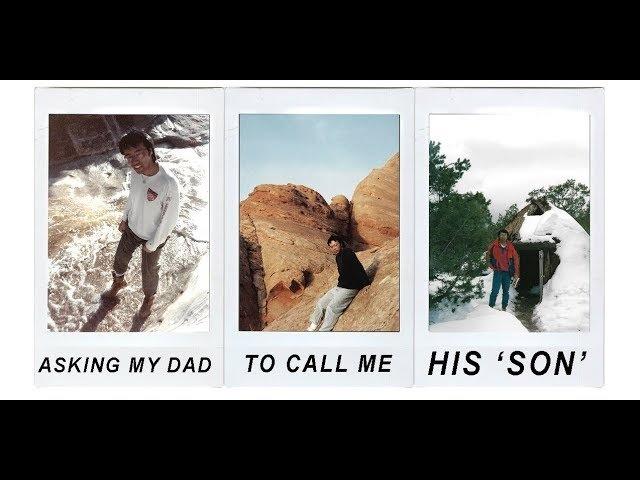 Asking My Dad to Call Me 'Son' » Freewka.com - Смотреть онлайн в хорощем качестве
