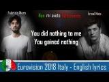 Eurovision 2018 Italy - ENGLISH LYRICS! Non mi avete fatto niente - Ermal Meta &amp Fabrizio Moro