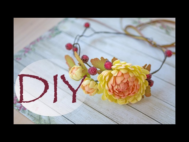 Осенний венок с хризантемами из фома DIY Tsvoric Autumn wreath from Foma