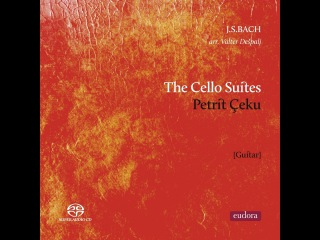 Petrit Çeku - Bach: The Cello Suites (Eudora Records) [Full Album]