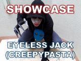 Cosplay Showcase - Eyeless Jack