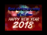 Happy New Year 2018 Song - Best song for christmas