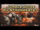 Гайд на Лесничка-Боровичка от StrongEstet'a Общие советы по игре за Jungler'a. Первая серия.