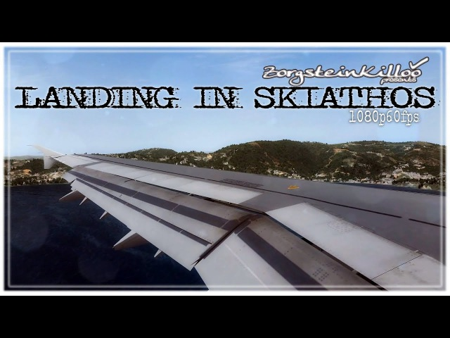 Landing in Skiathos