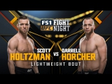 UFC FIGHT NIGHT FRESNO Scott Holtzman vs Darrell Horcher