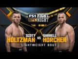 UFC FIGHT NIGHT FRESNO Scott Holtzman vs Darrell Horcher