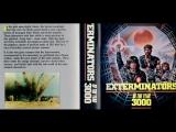 Истребители 3000 года  Exterminators Of The Year 3000 (1983)