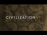 Civilization VI: Rise and Fall – Трейлер к выходу