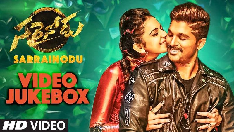 Sarrainodu Video Jukebox    Sarrainodu Video Songs    Allu Arjun, Rakul Preet    Telugu Songs 2016