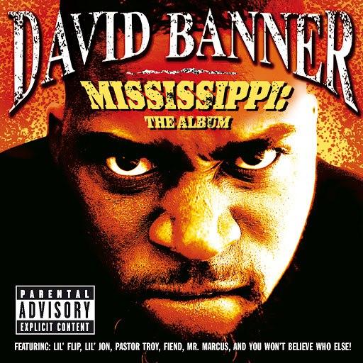 David Banner альбом Mississippi: The Album