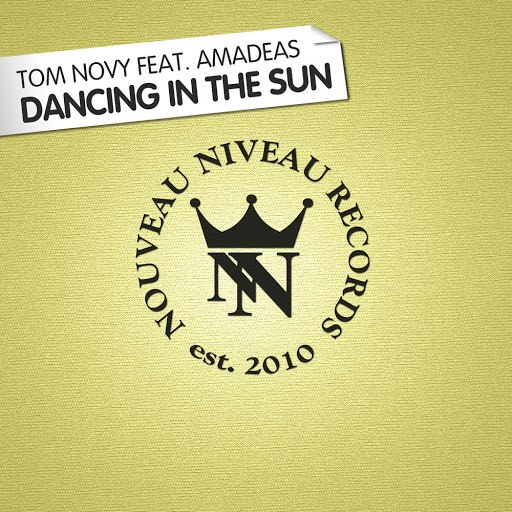 Tom Novy альбом Dancing in the Sun