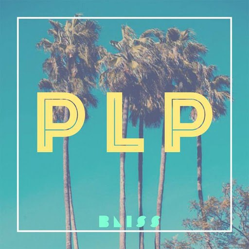 Bliss альбом PLP