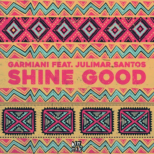 Garmiani альбом Shine Good (feat. Julimar Santos)