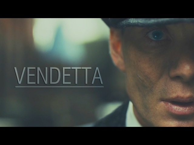 Peaky Blinders    Vendetta [HBD RAZOR]