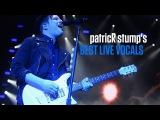 Patrick Stump's Best Live Vocals