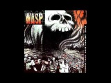 W.A.S.P. - Rebel In The F.D.G