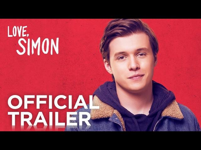 С любовью, Саймон (2018) / Love, Simon | Official Trailer [HD] | 20th Century FOX