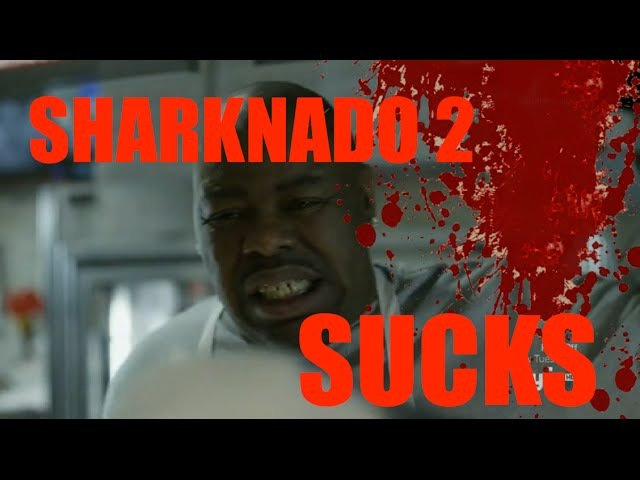 Sharknado 2 SUCKS!