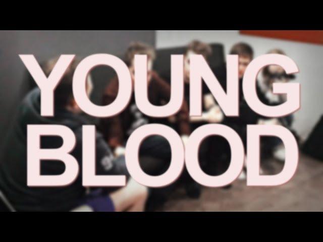 In my young blood [лиззка, юлик, cmh, кузьма, dk]