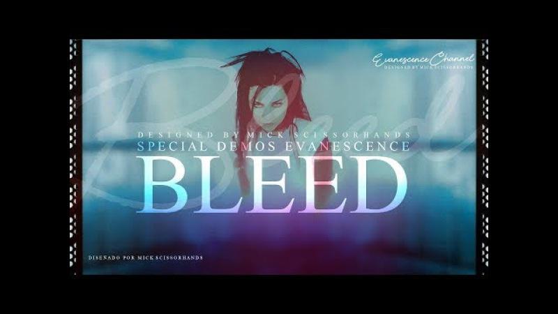 Evanescence: Bleed (Demo Misc Tracks)