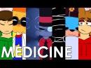 MEDICINE (Memes Mashup)