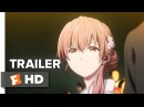 A Silent Voice Trailer 1 (2017) | Movieclips Indie