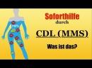 Soforthilfe durch CDL (MMS) | Was ist das?